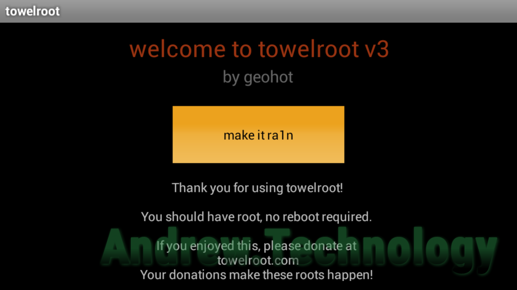 """Thank you for using towelroot! You should have root, no reboot required."""