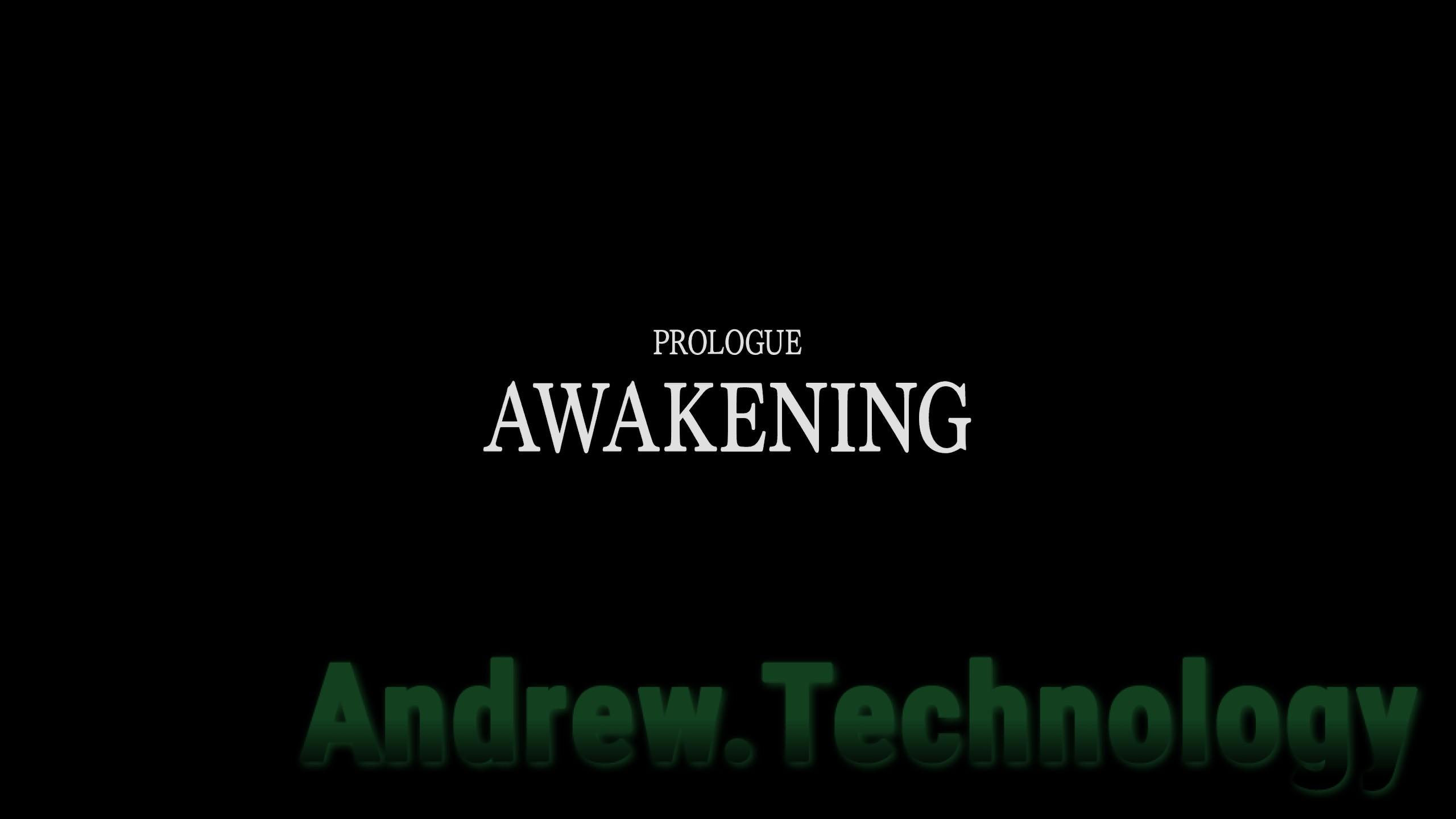 Prolouge Awakening