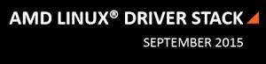 AMD Linux Driver Stack Setember 2015 AMDGPU